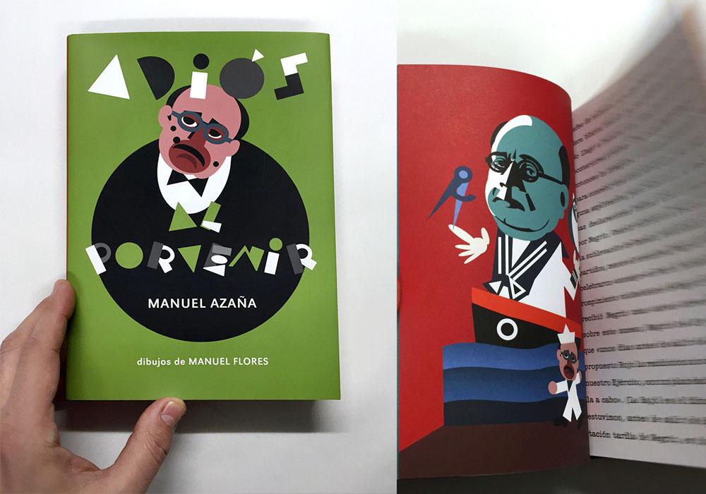 Adios al provenir. Editorial Media Vaca. Estudio Paco Mora